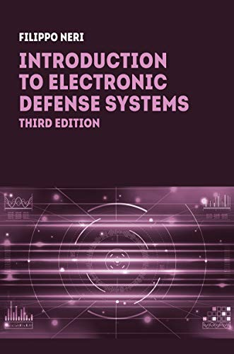 Introduction to Electronic Defense Systems, Third Edition (English Edition)