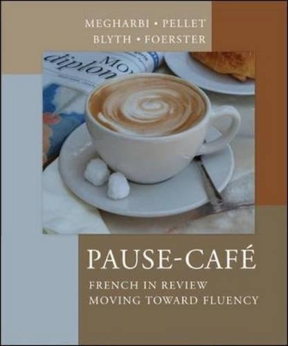 Pause-Cafe: French in Review - Moving Toward Fluency
