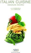 Italian Cuisine: Signature Recipes