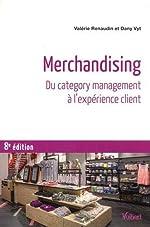 Merchandising - Du category management à l'expérience client de Valérie Renaudin