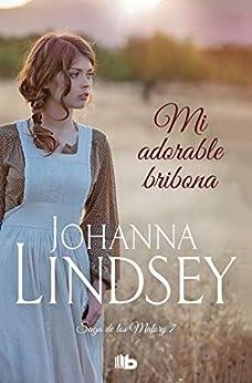Mi adorable bribona (Saga de los Malory 7) de Johanna Lindsey
