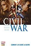 Civil War T06 - Comment j'ai gagné la guerre - Format Kindle - 9782809461541 - 19,99 €