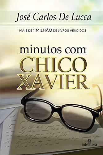 Minutos com Chico Xavier (Em Portuguese do Brasil)