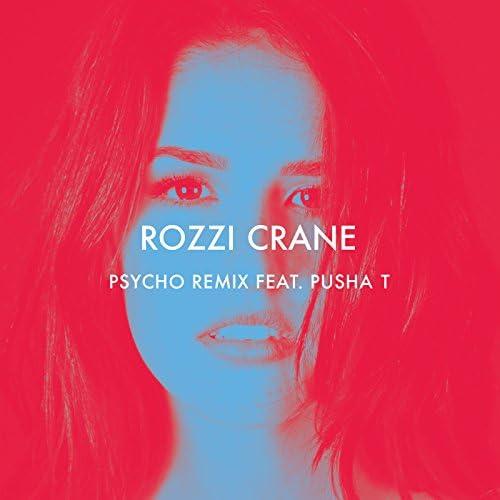 Rozzi Crane feat. Pusha T