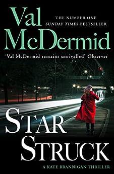 Star Struck (PI Kate Brannigan, Book 6) by [Val McDermid]