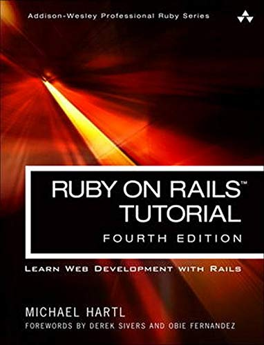 Ruby on Rails Tutorial: Learn Web Development with Rails [Lingua inglese]