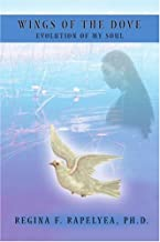 Wings of the Dove: Evolution of My Soul