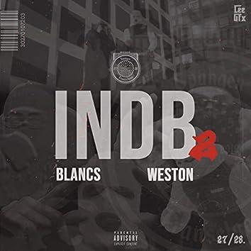In de B 2 (feat. Blancs & Weston)