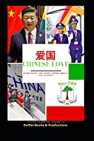 CHINESE LOVE, EVERYTHING YOU DID NOT KNOW ABOUT THE CHINESE (HISTORY OF AFRICA)