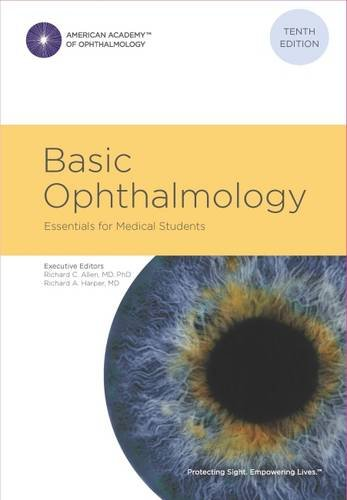 Compare Textbook Prices for Basic Ophthalmology: Essentials for Medical Students, 10th ed 10th edition Edition ISBN 9781615258048 by American Academy of Ophthalmology,Richard A. Harper MD