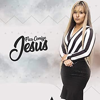 Fica Comigo Jesus