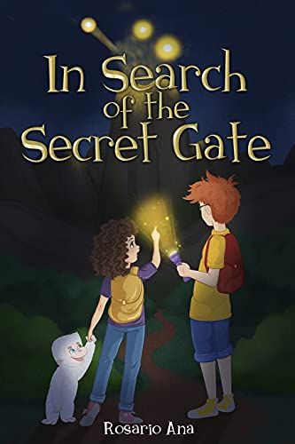 In Search of the Secret Gate: A mystery adventure with a surprise ending (Chapter book for children for ages 7 - 12)