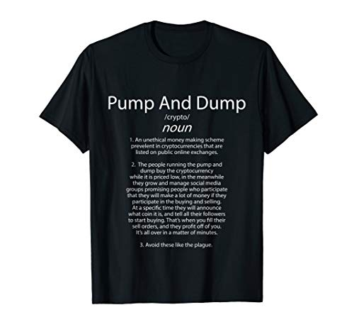 Pump and Dump Definition - Crypto Market Manipulation T-Shirt