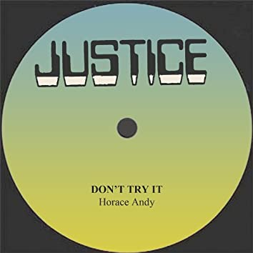 Don't Try It / Don't Try To Dub