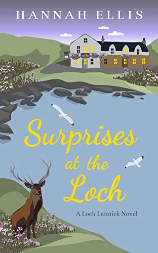 Surprises at the Loch (Loch Lannick Book 6) by [Hannah Ellis]