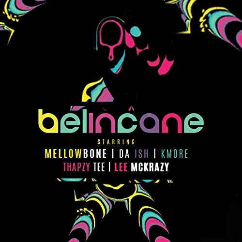 MellowBone & Da Ish feat. KMORE, Thapzy Tee & Lee Mckrazy
