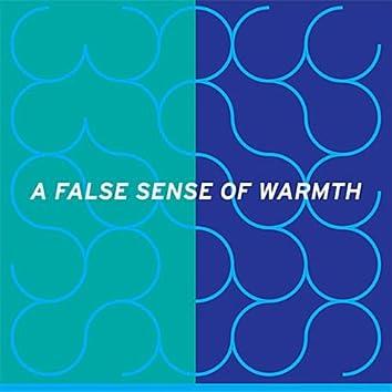 A False Sense of Warmth