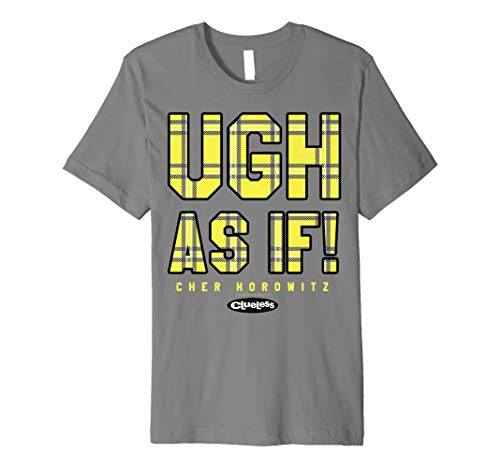 Clueless Ugh As If Cher Horowitz Yellow Plaid Lettering Premium T-Shirt