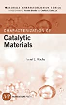 Characterization of Catalytic Materials
