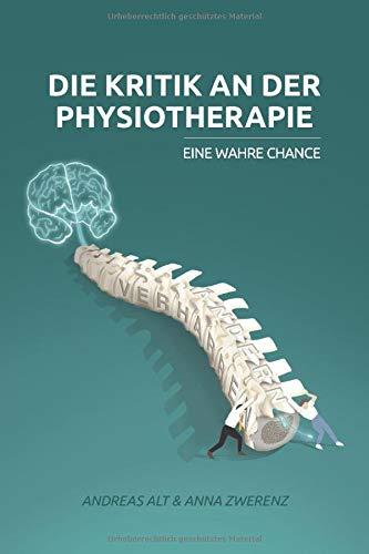 Die Kritik an der Physiotherapie - eine wahre Chance