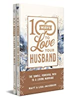 100 Ways to Love Your Husband / 100 Ways to Love Your Wife