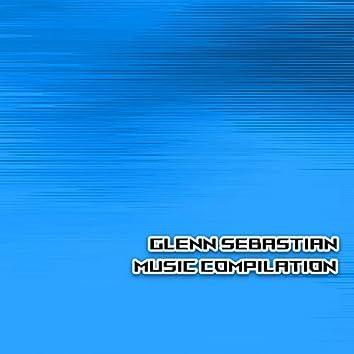 Glenn Sebastian Music Compilation