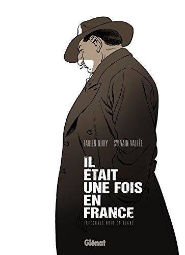 Il était une fois en France - Intégrale Noir et blanc