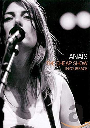 Anaïs : The cheap show - Inyourface