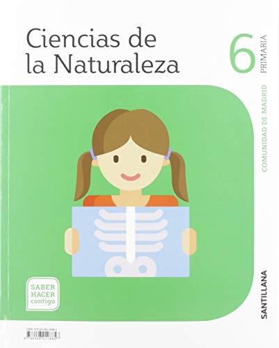 CIENCIAS DE LA NATURALEZA 6 PRIMARIA MADRID SABER HACER CONTIGO SANTILLANA