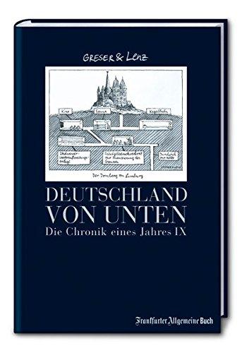 Deutschland von unten: Die Chronik eines Jahres IX (Greser & Lenz/Chronik eines Jahres)
