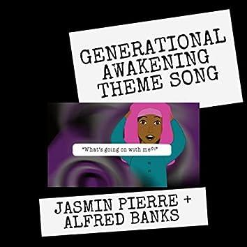 Generational Awakening Theme Song