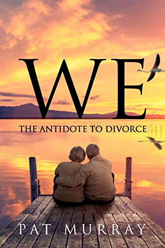 We: The Antidote to Divorce
