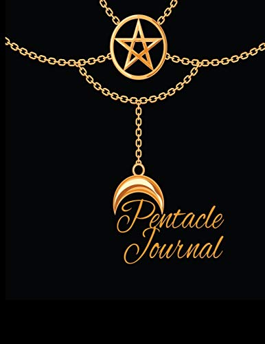 Pentacle Journal: Celtic Book of Shadows Pentacle Notebook To Write In Black Magic Rituals With Moon Spells, Candles, Crystals, Charms, and Herbs For ... Page With Black & Gold Symbol Print