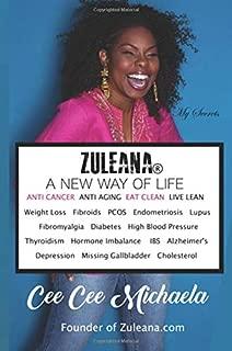 Zuleana: A New Way Of Life