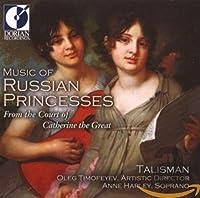 MUSIC OF RUSSIAN PRINCESSES