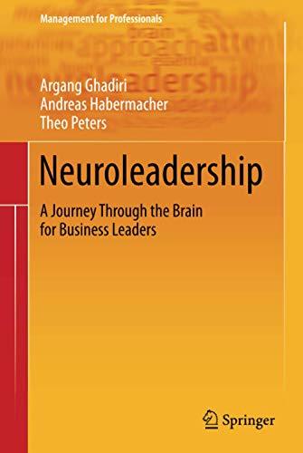 Neuroleadership: A Journey Through the Brain for Business Leaders
