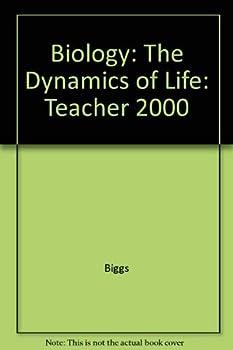 Paperback Biology the Dynamics of Life Teacher Wraparound Edition Book