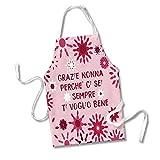 Grembiule da Cucina Idea Regalo Festa dei Nonni Grazie Nonna Perche' Ci Sei Sempre Ti Voglio Bene