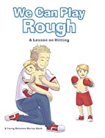 We Can Play Rough: A Lesson on Hitting (Young Solomon)