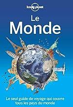Le monde - 1ed de Lonely Planet LONELY PLANET FR