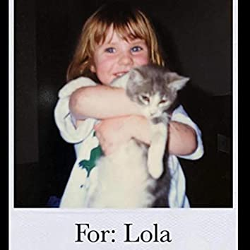 For: Lola