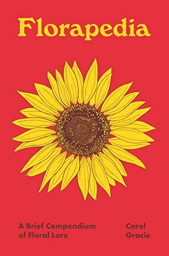 Florapedia: A Brief Compendium of Floral Lore (Pedia Books) (English Edition)