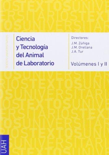 Ciencia y tecnología del animal de laboratorio vol. I /II...