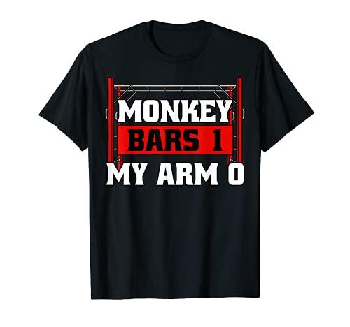 Monkey Bars Klettergerüst 1 My Arm 0 Jungle Gym Klettergerüst Geschenkidee T-Shirt