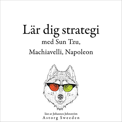 Lär dig strategi med Sun Tzu, Machiavelli, Napoleon... cover art
