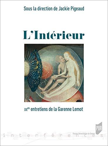L'intérieur: XXes entretiens de la Garenne Lemot