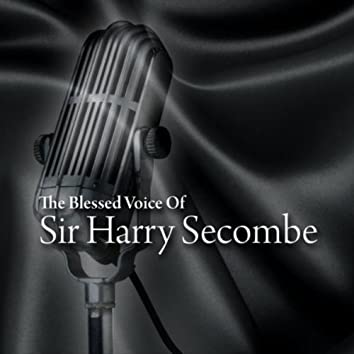 The Blessed Voice of Sir Harry Secombe