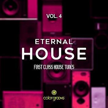 Eternal House, Vol. 4 (First Class House Tunes)