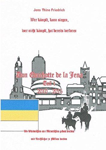 Don Quichotte de la Jena Teil 1: Wo Windmühlen aus Bürostühlen erbaut werden ...
