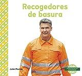 Recogedores de Basura (Garbage Collectors) (Trabajos En Mi Comunidad)